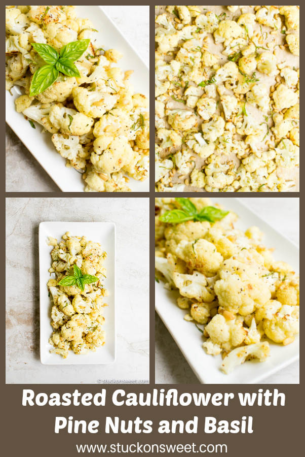 Roasted Cauliflower with Pine Nuts and Basil is a fresh and tasty side dish recipe for all types of meals! #stuckonsweet #recipe #sidedish