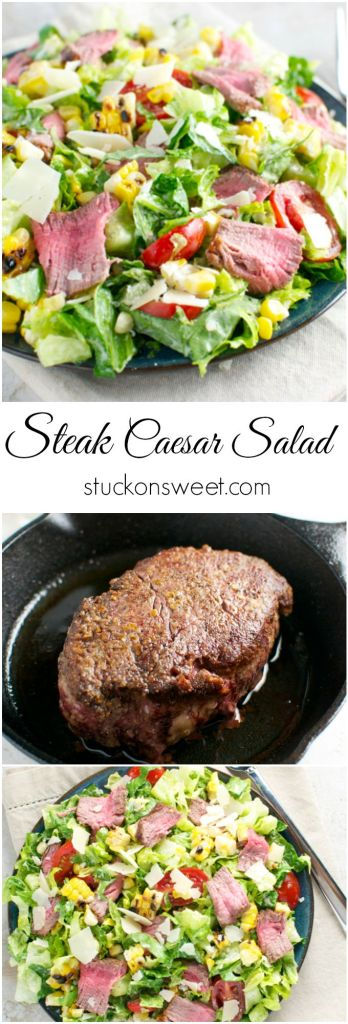 Steak Caesar Salad with Corn and Tomatoes | stuckonsweet.com