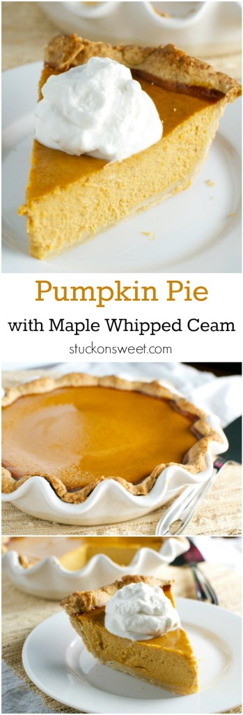 Pumpkin Pie with Maple Whipped Cream | stuckonsweet.com