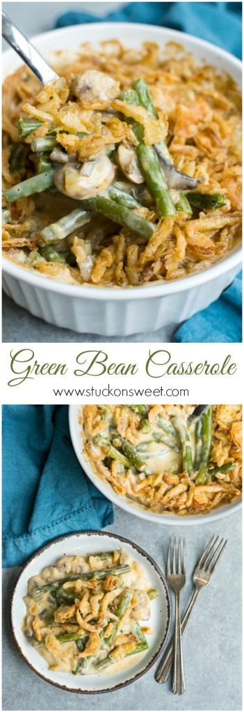 Green Bean Casserole - the perfect Thanksgiving side dish recipe! | www.stuckonsweet.com