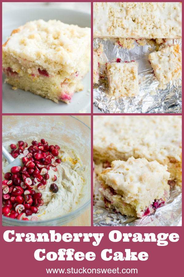 Cranberry Orange Coffee Cake is the perfect dessert for any time. It's moist, sweet, tart and absolutely irresistible. #stuckonsweet #cake #baking #recipe