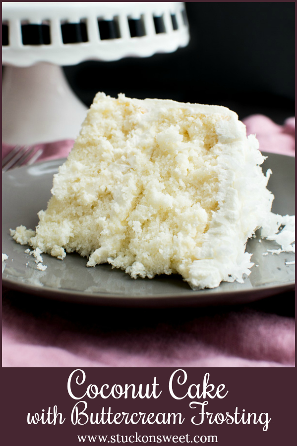 dreamy coconut cake with buttercream frosting. #stuckonsweet #recipe #cake
