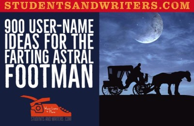 900 User-Name Ideas for the Farting Astral Footman