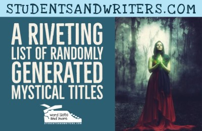 Read more about the article A Riveting List of Randomly Generated Mystical Titles