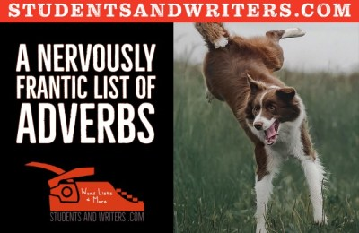 Read more about the article A nervously frantic list of Adverbs