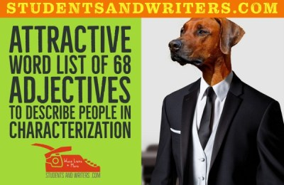 Read more about the article Attractive word list of 68 adjectives to describe people in characterization