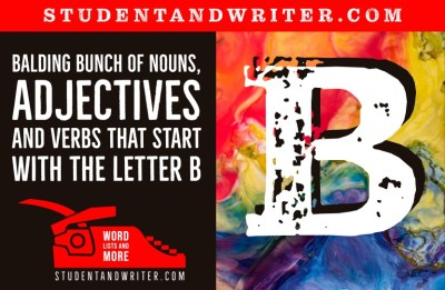 Nouns, Adjectives and Verbs That Start with the Letter B