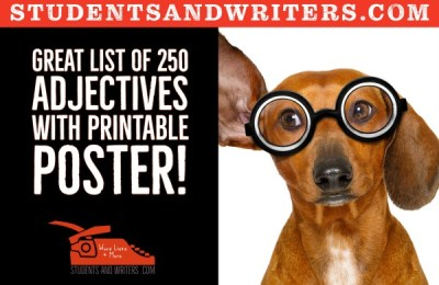 Great list of 250 adjectives with printable poster!