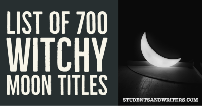 List of 700 Witchy Moon Titles