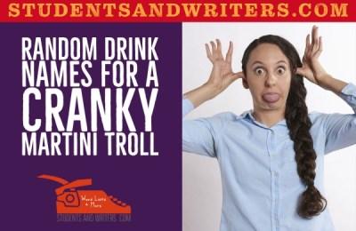 Random Drink Names for a Cranky Martini Troll