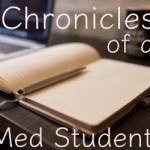 Chronicles of a Med Student