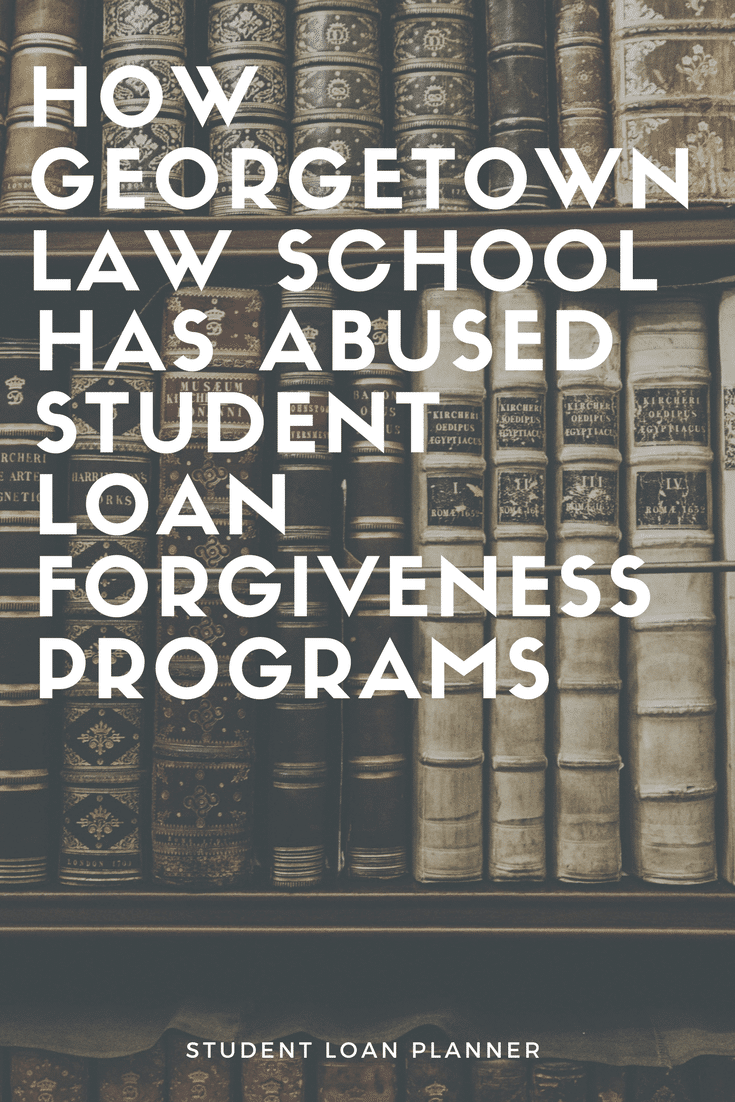 Georgetown Law School PSLF Abuse