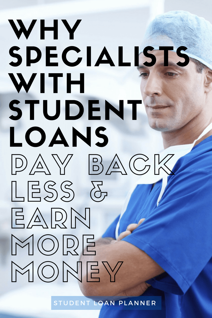 specialists with student loans