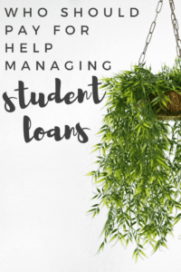pay for help managing student loans