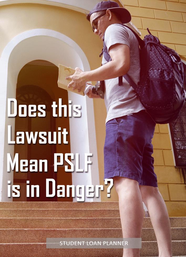 PSLF lawsuit student loan planner