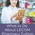 What to Do About LECOM Pharmacy Tuition Student Debt