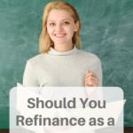 2 Scenarios When Student Loan Refinancing for Professors Isn't Worth It