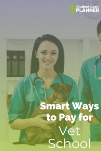 Smart Ways to Pay for Vet School