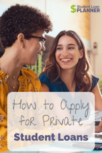 How to Apply for Private Student Loans