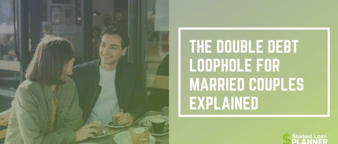 double debt loophole student loan repayment