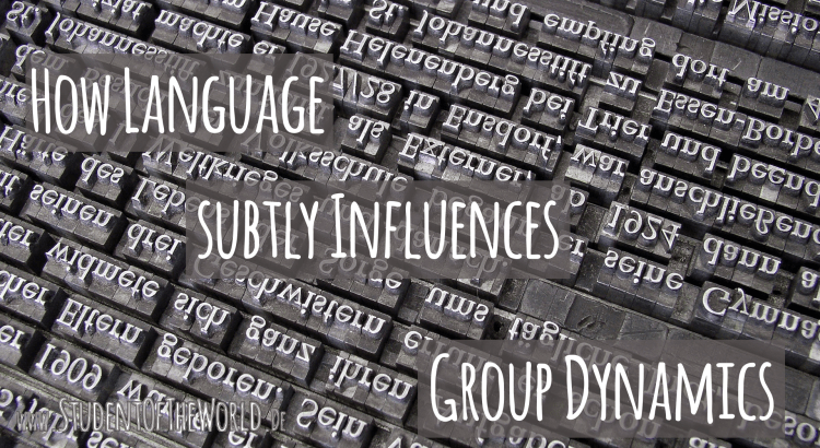 How Language Subtly Influences Group Dynamics