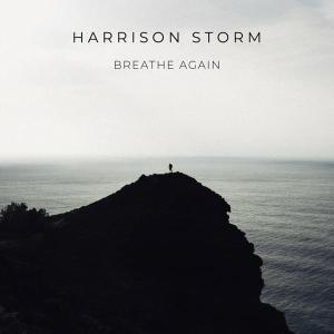 Breathe Again - Harrison Storm cover