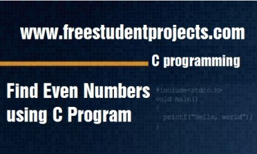 Find Even Numbers using C Program