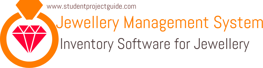 Jewellery Shop Management System - Student Project Guidance