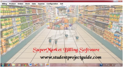 Supermarket Billing Software Project - Student Project Guide