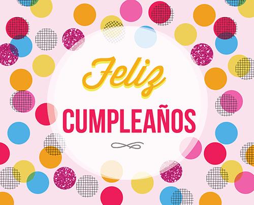 Happy Birthday Wishes in Spanish StudentsChillOut – Spanish Birthday Greetings