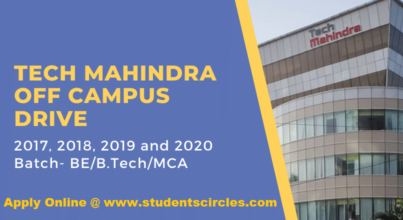 Tech Mahindra Off Campus Drive 2020 System Engineer Be B Tech
