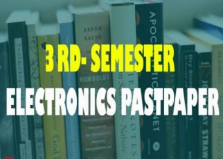3rd Semester Electronic past papers