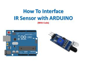 How to interface ir sensor with arduino