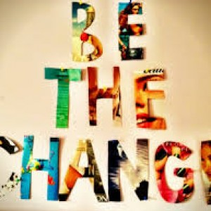 Be the change 2
