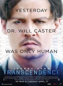 """Sur l'affiche du film Transcendance de 2014, on peut lire : """"Yesterday Dr. Will Caster was only human"""" (Hier, le Dr. Will Caster était seulement humain)"""