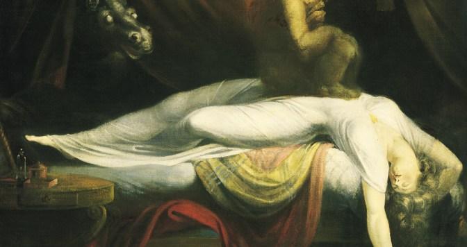 Cauchemar : maladie, diablerie ou simple mauvais rêve ?