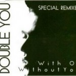 544. With or without you (Happy Time Mix)