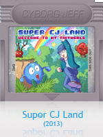 Album - Super CJ Land - 2013 - Cyborg Jeff