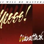 110. Waxattack '95 rmx'