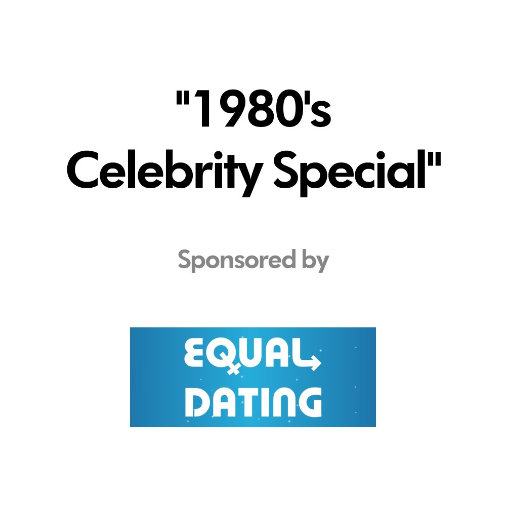 Podcast – 1980's Celebrity Special