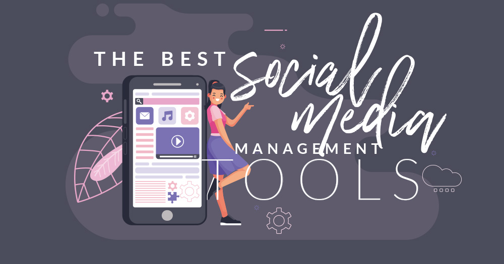 The Best Social Media Management Tools of 2020 (Free & Paid)