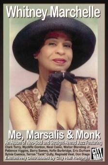 Whitney Marchelle: Me, Marsalis & Monk (2008)