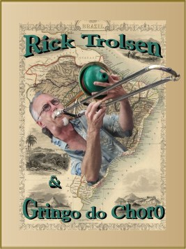 Rick Trolsen & Gringo do Choro (2008)