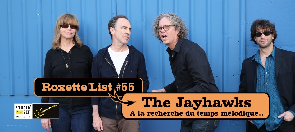 Roxette'List #55 : Gary Louris / The Jayhawks