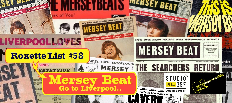 Roxette'List #59 : Mersey Beat