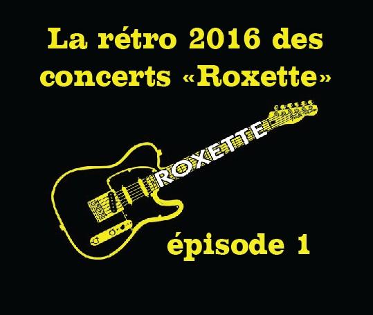 Roxette'List XXXL 2016 : part 1