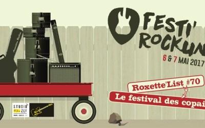 Roxette'List #70 : Festi Rockun