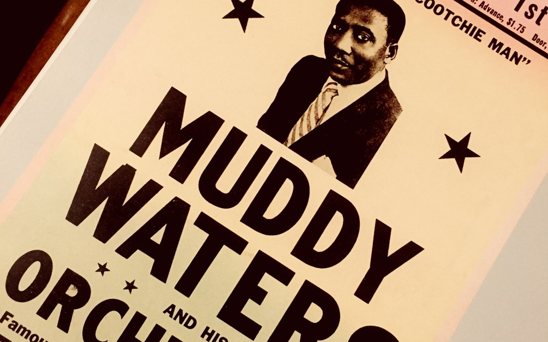 Podcast #22 The first time I met the blues – Muddy Waters