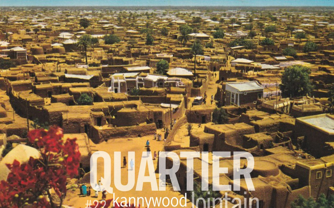 Quartier lointain – Kannywood #22