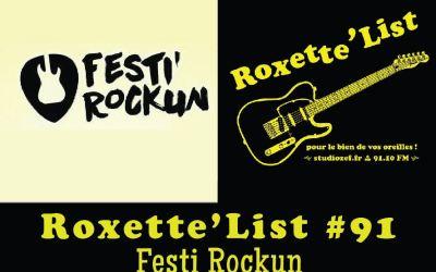 Roxette'List #91 : Festi Rockun